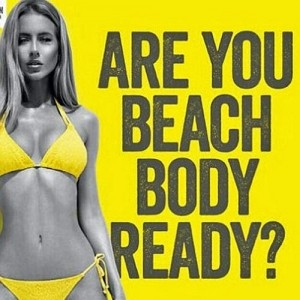 How Those Beach Body Ads Got it Wrong